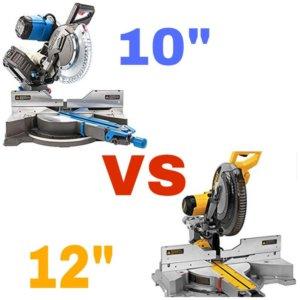 10-inch vs 12-inch miter saw
