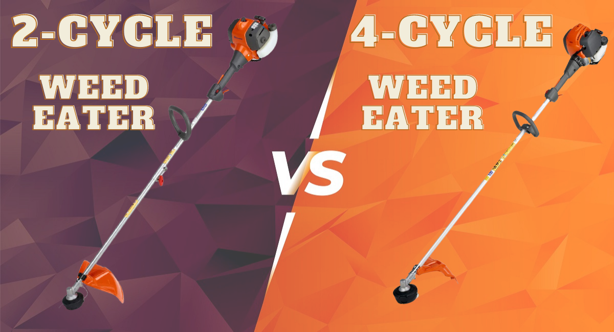 4-Cycle Vs 2-Cycle Weed Eaters
